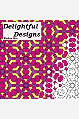 Pocket Size Delightful Designs: Relaxing On The Go Mini Coloring Book For Adults (Mini Coloring Books) (Volume 1) Paperback