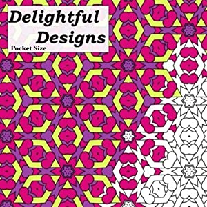 Pocket Size Delightful Designs: Relaxing On The Go Mini Coloring Book For Adults (Mini Coloring Books) (Volume 1)