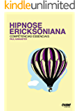 Hipnose  Ericksoniana  -  Competências  Essenciais