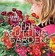 The Cutting Garden: Growing and Arranging Garden Flowers