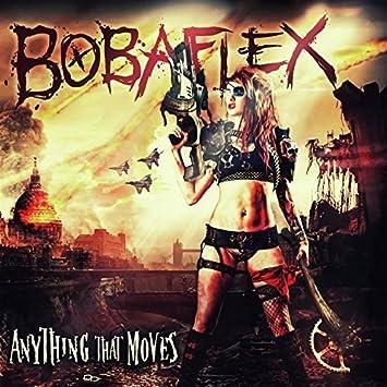 amazon anything that moves bobaflex ヘヴィーメタル 音楽