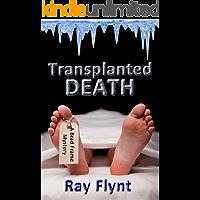 Transplanted Death (A Brad Frame Mystery Book 2)