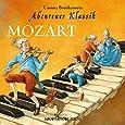 Abenteuer Klassik: Mozart: Amadeus liebt Constanze