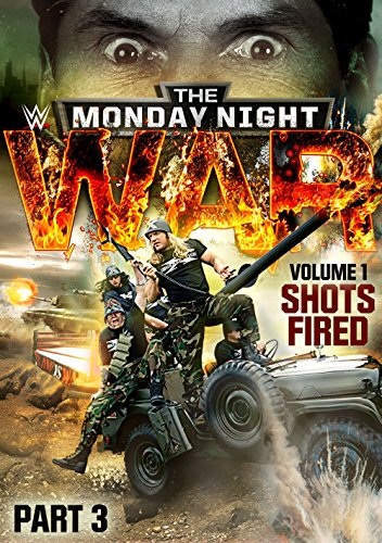 WWE: Monday Night War: Volume 1 - Shots Fired part 3