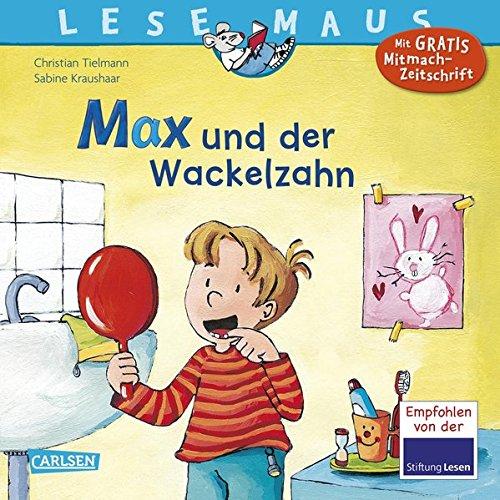 LESEMAUS 13: Max und der Wackelzahn