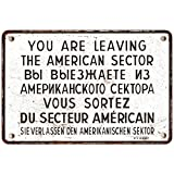 You Are Leaving the American Sector Vintage Reproduction Sign 8x12 8123018