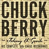 chuck berry chess box - Johnny B. Goode His Complete '50s Chess Recordings [4 CD Box Set]