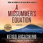 A Midsummer's Equation: A Mystery | Keigo Higashino
