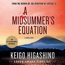 A Midsummer's Equation: A Mystery | Livre audio Auteur(s) : Keigo Higashino Narrateur(s) : P.J. Ochlan