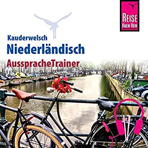 Niederländisch (Reise Know-How Kauderwelsch AusspracheTrainer) Hörbuch