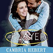#Player: Hashtag Series, Book 3 | Cambria Hebert