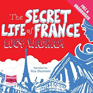 The Secret Life of France Audiobook