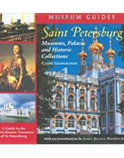 Saint Petersburg: Museums, Palaces, and Historic Collections