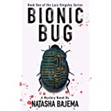 Bionic Bug: A Mystery Novel (Lara Kingsley Series)