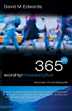 Worship 365: The Power of a Worshipping Life