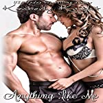 Anything Like Me: B&S Series (Volume 3) | Kimberly Knight