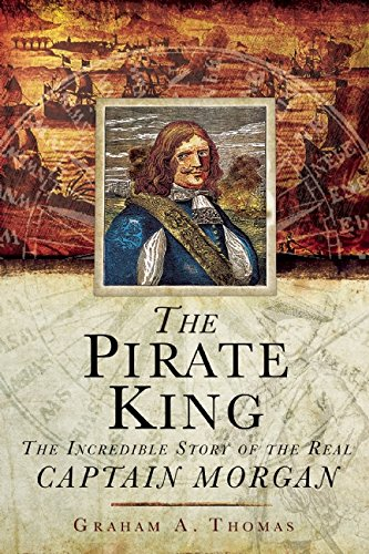 the-pirate-king-the-incredible-story-of-the-real-captain-morgan