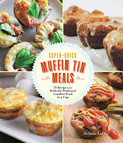 SuperQuick Muffin Tin Meals