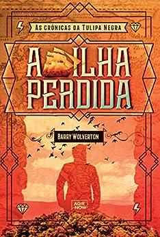 Amazon.com.br eBooks Kindle: A ilha perdida (As crônicas