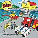Dan the Rescue Man, Rachelle Hawes, 1452511616
