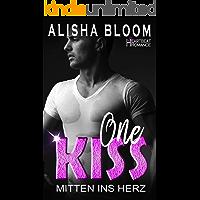 One Kiss - Mitten ins Herz: Heartbeat Romance