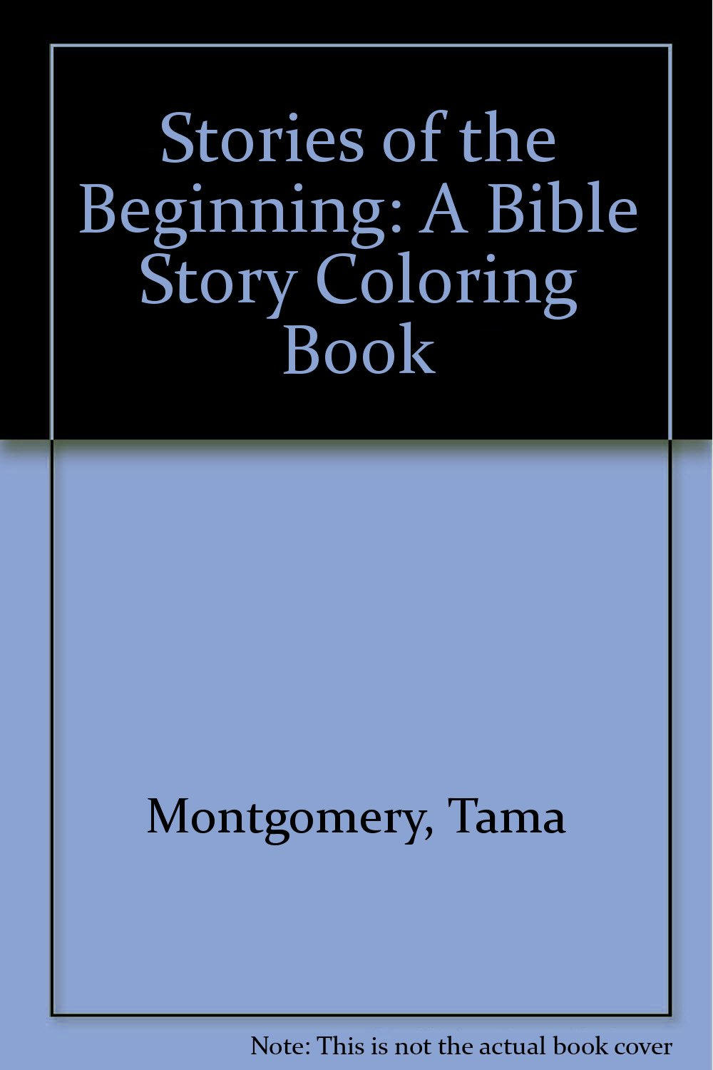 stories of the beginning a bible story coloring book tama