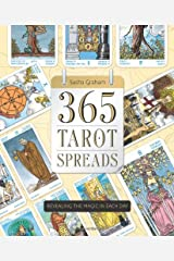 365 Tarot Spreads: Revealing the Magic in Each Day Paperback