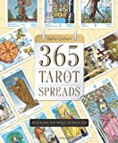 Book cover image for 365 Tarot Spreads: Revealing the Magic in Each Day