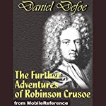 The Further Adventures of Robinson Crusoe | Daniel Defoe