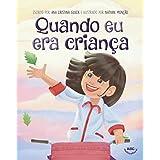 Quando eu era criança (Portuguese Edition)