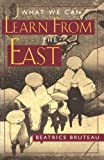 What We Can Learn From the East