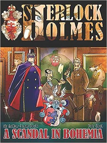 A Scandal In Bohemia - A Sherlock Holmes Graphic Novel: Petr Kopl ...