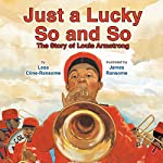 Just a Lucky So and So | Lesa Cline-Ransome