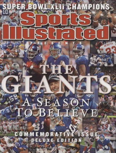 Sports Illustrated Presents New York Giants: World Champions, Super Bowl XLII: A Season to Believe, Commemorative Issue