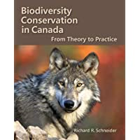 Biodiversity Conservation in Canada: From Theory to Practice