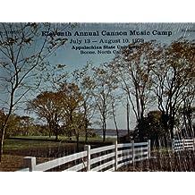 Eleventh Annual Cannon Music Camp (July 13 - August 10, 1979) Appalachian State University, Boone, North Carolina (Vinyl)