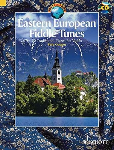 (Eastern European Fiddle Tunes: 80 Traditional Pieces for Violin (Schott World Music) )