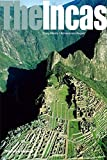 img - for The Incas (Ancient Peoples and Places) book / textbook / text book
