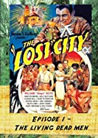 The Lost City - Living Dead Men