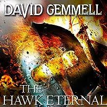 The Hawk Eternal: Hawk Queen, Book 2 Audiobook by David Gemmell Narrated by Adjoa Andoh