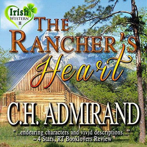The Rancher's Heart: Irish Western Series, Book 2