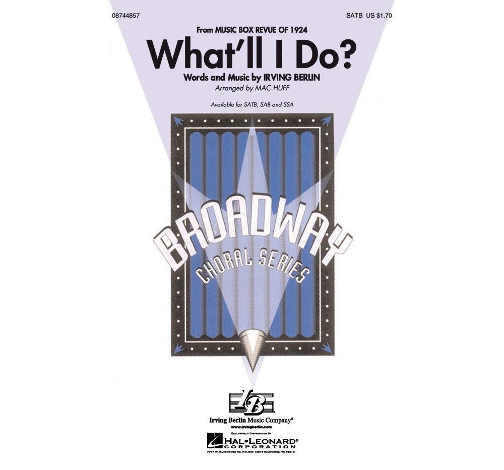 Hal Leonard What'll I Do? SATB arranged by Mac Huff ebook