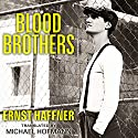 Blood Brothers Audiobook by Ernst Haffner, Michael Hofmann Narrated by Michael Page