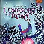 L'usignolo e la rosa [The Nightingale and the Rose]   Oscar Wilde
