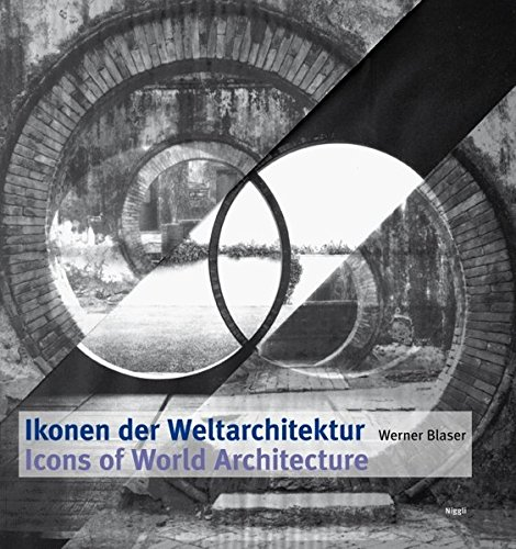 Icons of World Architecture (English and German Edition) pdf