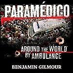 Paramédico | Benjamin Gilmour