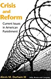 img - for Crisis and Reform: Current Issues in American Punishment book / textbook / text book