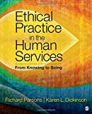 img - for Ethical Practice in the Human Services: From Knowing to Being book / textbook / text book