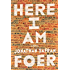 Here I Am: A Novel