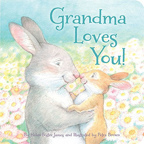 Grandma Loves You! - Aunt Peaches